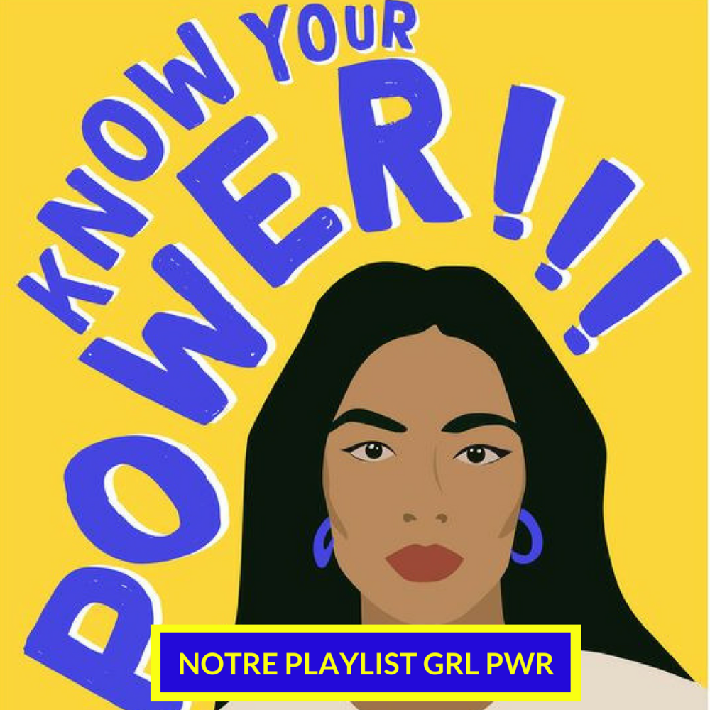 NEW ! Votre playlist musique GRL PWR ! - Because we are on fire !