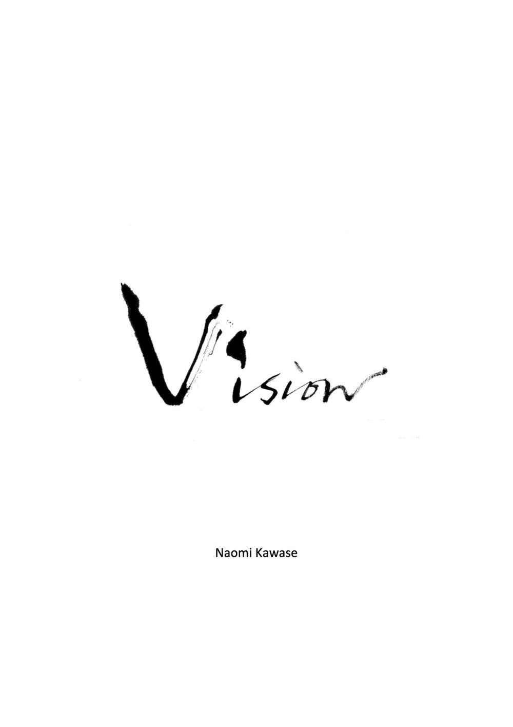 Vision  by  Naomi Kawase