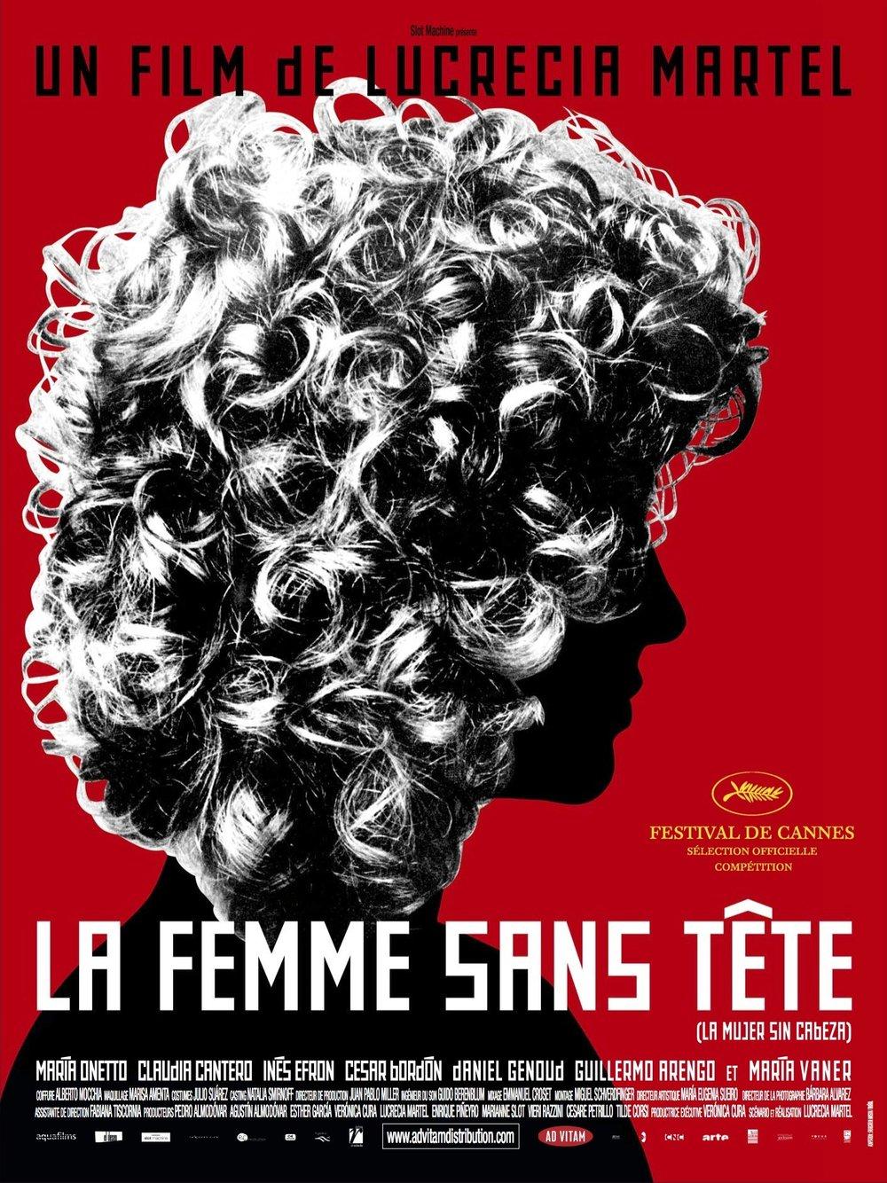 La Femme sans Tête  by  Lucrecia Martel
