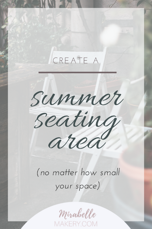 how to create a summer outdoor seating space