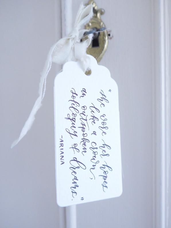 Quote, unquote - Tying a label to an antique key, worn door handle or lonely coat hook is a wonderful way to get calligraphy out in the open. Carefully choose a meaningful quote, song lyric or saying to achieve your desired look.