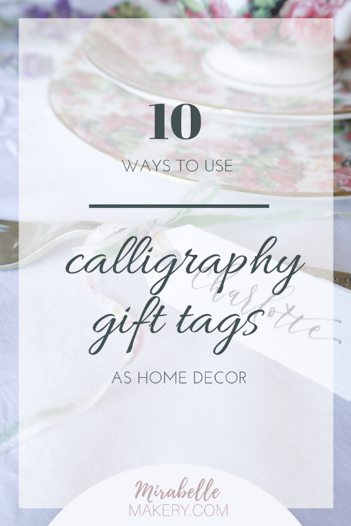 Ways to use hand lettered gift tags as home decor