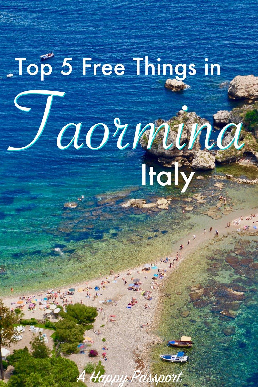 Top 5 Free Things to See in Taormina, Sicily, Italy - A Happy Passport #italy #sicily #taormina