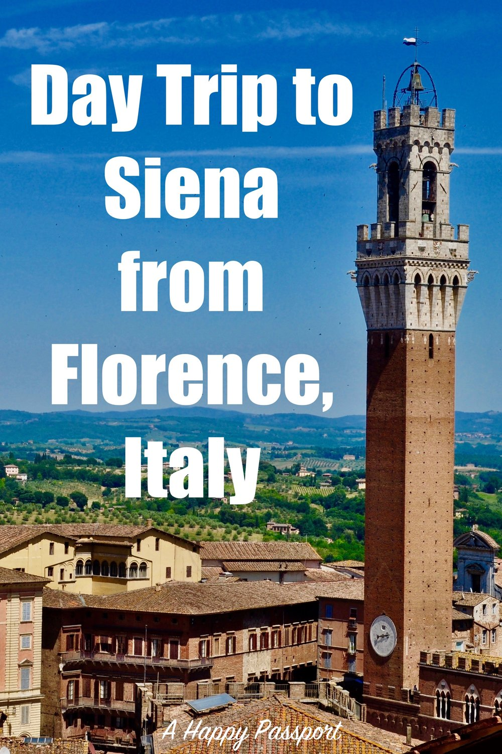 Guide on how to take a Scenic Day Trip to Siena from Florence, Italy - A Happy Passport #siena #florence #italy #tuscany #travel #europe