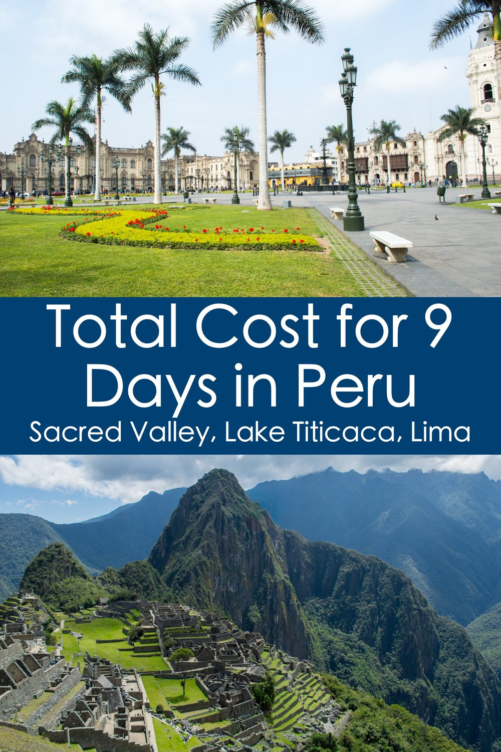 How much does it cost to Travel to Peru?  Here is a detailed account of everything we spent on our 9 day trip around Peru. #Budget #Travel #Cost #Peru #SouthAmerica