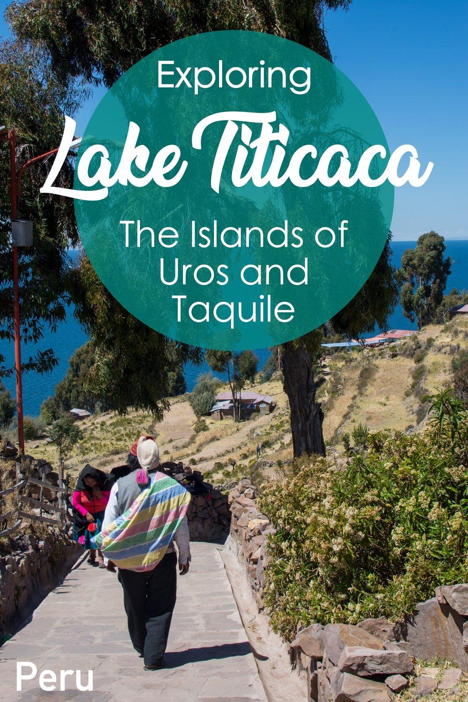 Exploring Lake Titicaca and The Islands of Uros & Taquile   One Day in Puno, Peru #southamerica #laketiticaca #peru