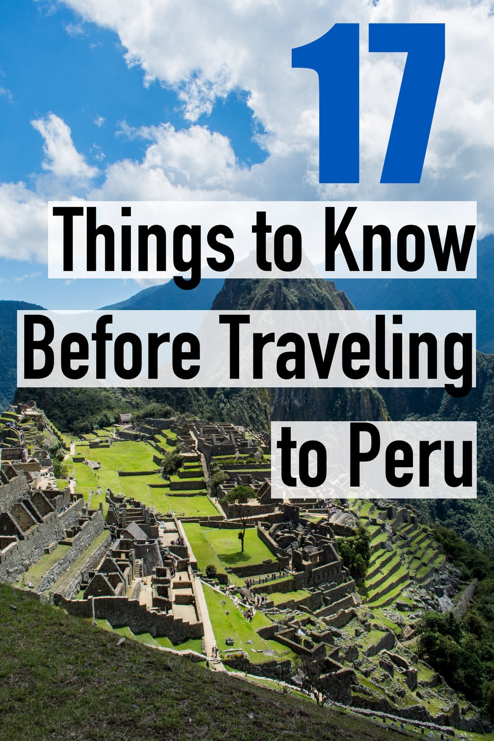 17 Things to Know Before Traveling to Peru – Most Commonly questions asked about Peru #Travel #SouthAmerica