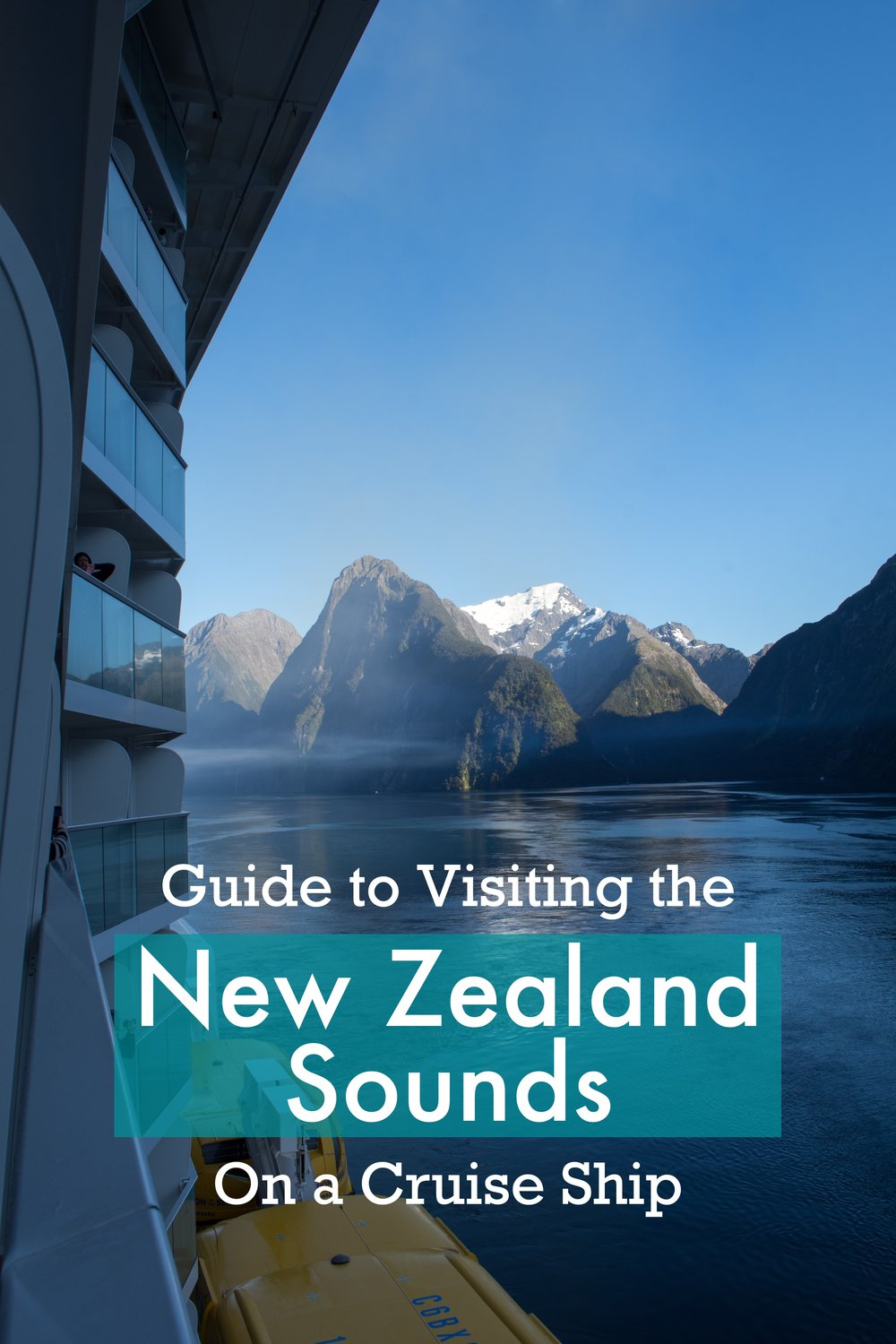 Cruising the New Zealand Sounds on a Cruise.  A complete guide to visiting the 3 most popular fjords in New Zealand's Fiordland from a Cruise. #Cruise #NewZealand #cruising