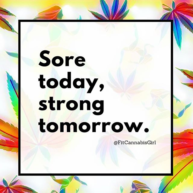 You may be sore today, but you will be strong tomorrow. Reasons why I am up early and getting ready to start some #yoga myself! I hope you all are having an amazing morning reaching for your goals too!☺️👌💯 • • • • •  #fitcannabisgirl #infusedhealth #cannabis #fitness #health #motivation #destinations #womeninweed #cannaprenuer #motivate #medicate #420fitness #420fitfam #420wellness #wellness #cbd #thc #cannabisismedicine #love #exercise #coaching #women #empower #fueledbythc #healthcoach #mondaymotivation #cannabiscoach  #cannabisfitness #breakthstigmafitness