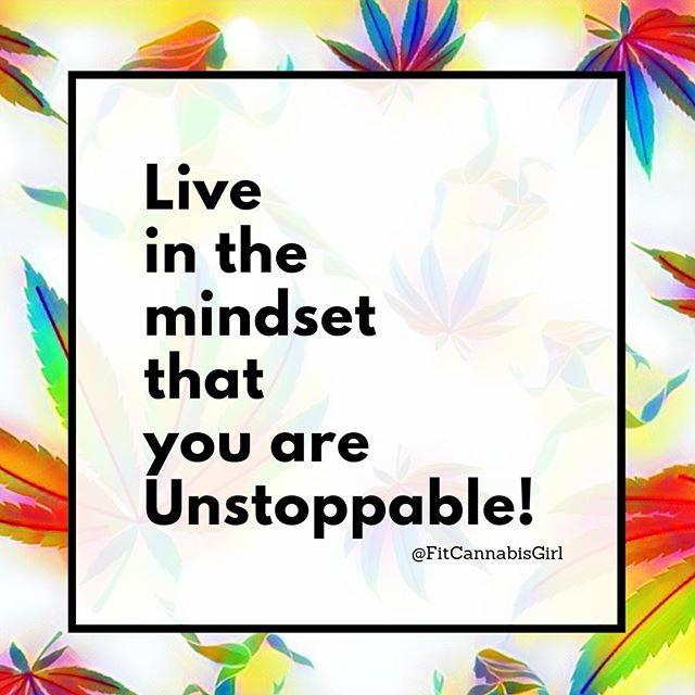 Don't allow negative thoughts in your headspace. Live in the mindset that you are unstoppable! If you think you can accomplish it, you will! 🔥💪💯 • • • • • #fitcannabisgirl #motivation #unstoppable #cantstopwontstop #fitspo #inspo  #fitness #cannabis #cannabisfitness #420fitness #420fitfam #cannabiscommunity #notalazystoner #fitpothead #healthcoach #inspire #inspiration #mindset #love #runhard #thinkpositive #smile #instagood #knowlove #thc #cbd #fueledbythc #breakthestigma #fitness #accomplishit