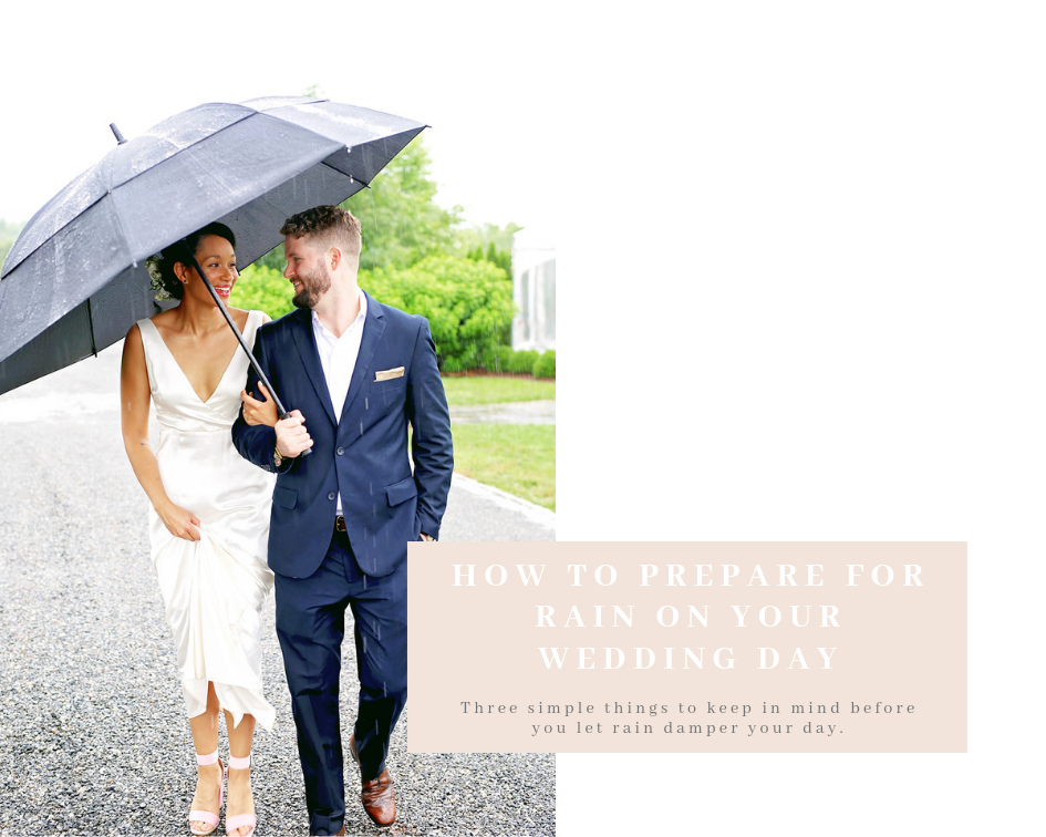 Rain On Your Wedding Day.How To Prepare For Rain On Your Wedding Day Angelica Co Weddings