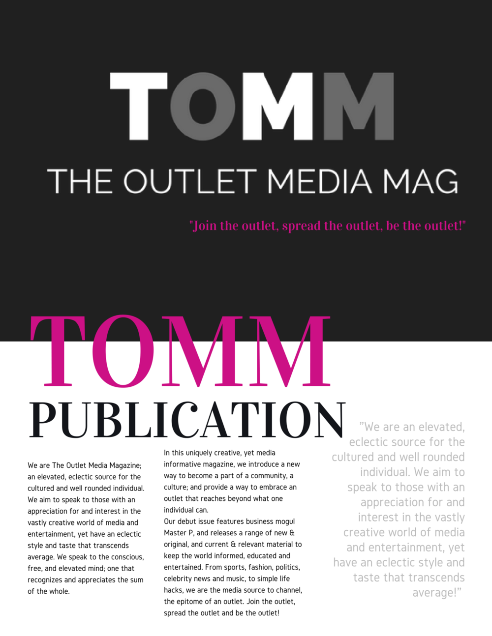 THE OUTLET MEDIA MAG OFFICIAL (edits) About us.png