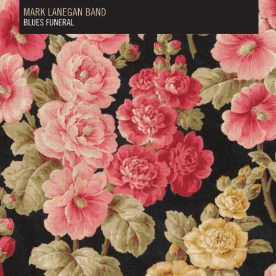 Mark Lanegan Band, Blues Funeral