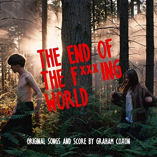 GRAHAM COXON The End Of The F***ing World, 2018, self produced, 42:00