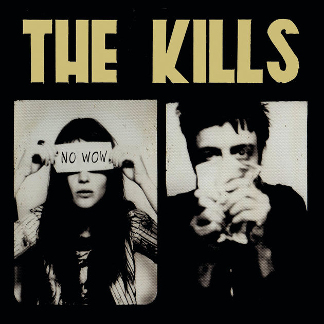 THE KILLS No Wow, 2005, self produced, 40:01