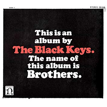 THE BLACK KEYS Brothers, 2010, Mark Neill & Danger Mouse, 55:29