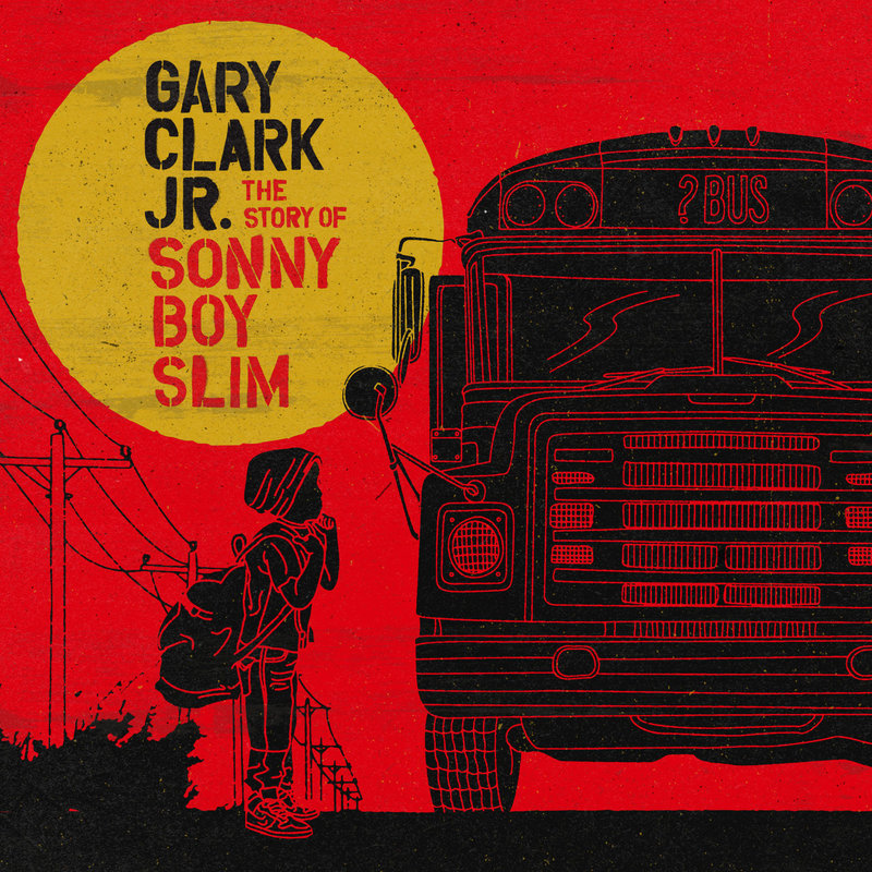 GARY CLARK JR.   The Story of Sonny Boy Slim, 2015, Bharath Ramanath & Jacob Sciba, 53:42