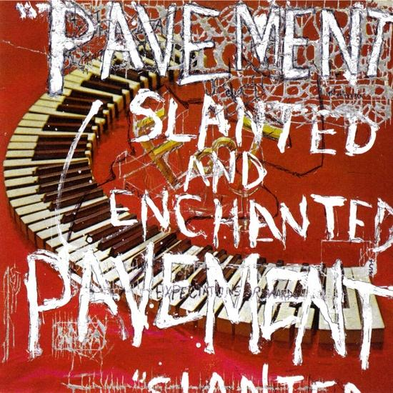 PAVEMENT   Slanted and Enchanted, 1992, Self-Produced, 38:41