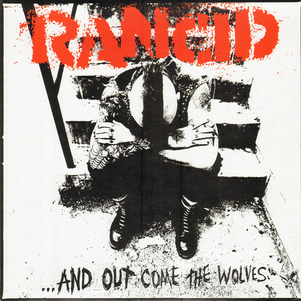 RANCID   ...And Out Come the Wolves, 1995, Jerry Finn, 49:39