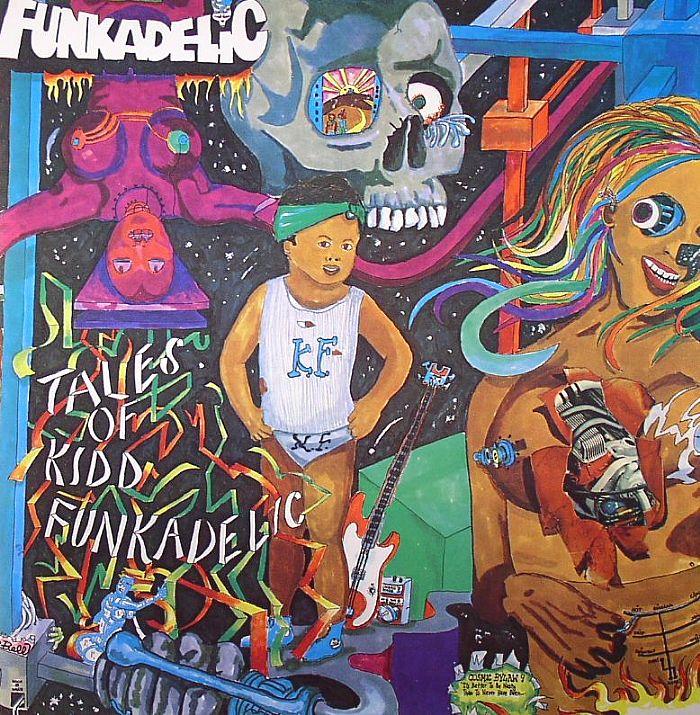 FUNKADELIC   Tales of Kidd Funkadelic, 1976, George Clinton, 39:49