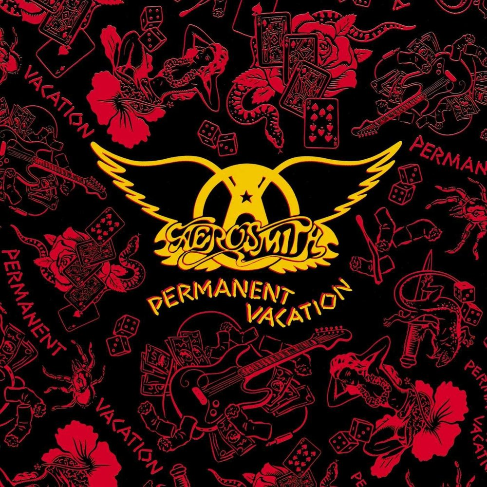 AEROSMITH   Permanent Vacation, 1987, Bruce Fairbairn, 51:38