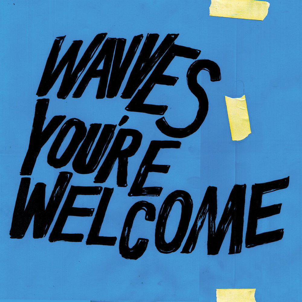 WAVVES   You're Welcome, 2017, Dennis Herring & Nathan Williams, 35:22
