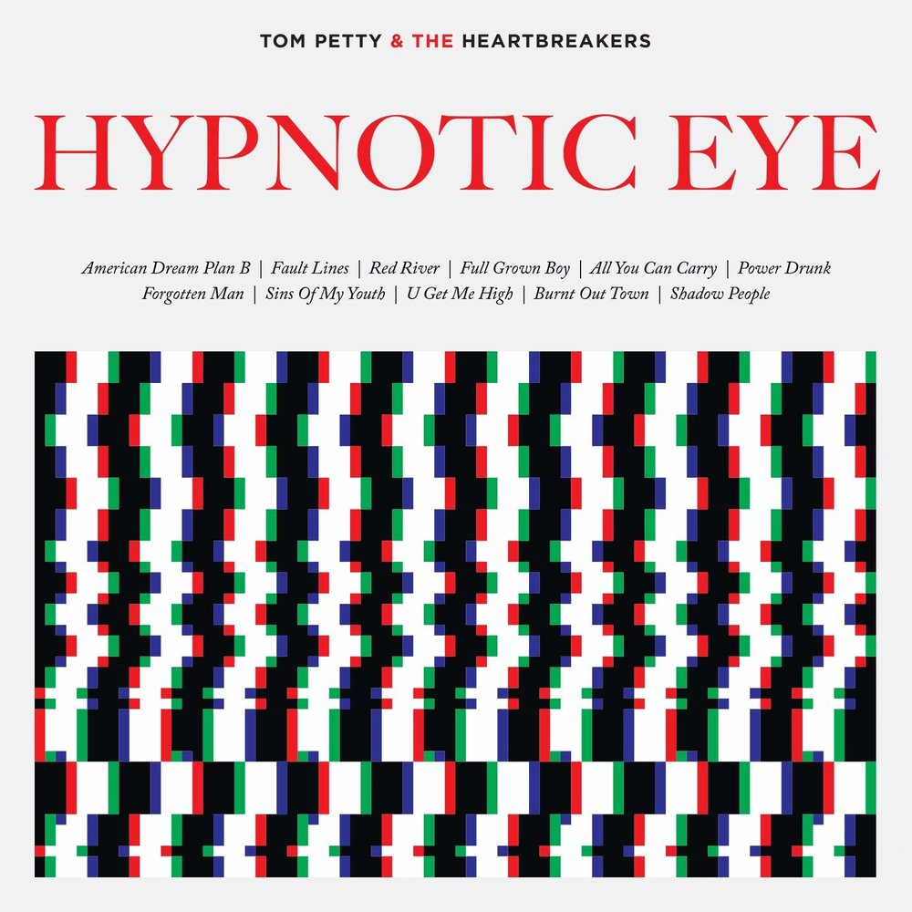 TOM PETTY & THE HEARTBREAKERS   Hypnotic Eye, 2014, Mike Campbell & Ryan Ulyate, 44:35