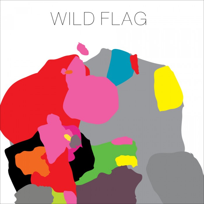 WILD FLAG   Wild Flag, 2011, Self-Produced, 40:04