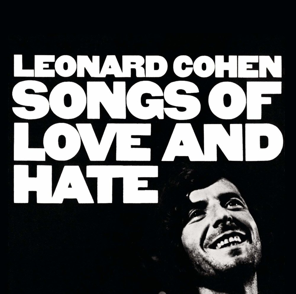 LEONARD COHEN   Songs of Love and Hate, 1970, Bob Johnston, 44:21