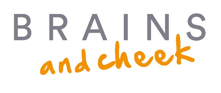 brains and cheek