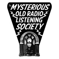 The Mysterious Old Radio Listening Society - www.ghoulishdelights.com/series/themorls