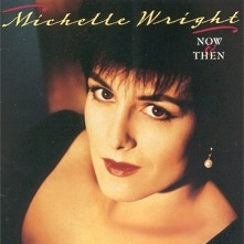 "Michelle Wright - NOW & THEN  ""He Would Be Sixteen"""