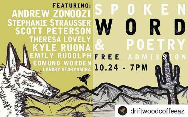 Super excited to be included among this fabulous lineup. Come out and see us at @driftwoodcoffeeaz this Wednesday at 7pm!  #Repost @driftwoodcoffeeaz • • • • • You asked for it and it's back!  We are extremely proud to be hosting all of these poets next Wednesday! Hang after hours with us for free as we lower the lights and set up a mic.  Spread the word.