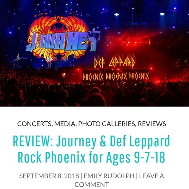 REVIEW: Journey & Def Leppard Rock Phoenix for Ages 9-7-18  PHOENIX — Historic classic rock duo Journey and Def Leppard put on a massively vivacious performance Friday night at their sold-out stop at Talking Stick Resort Arena on the North American tour (2018). It's been twelve long years since Def Leppard and Journey co-headlined a tour, with rumored signs of an aging sound. On the contrary though, this arena setting was more than fitting, as the show proved to be impressively larger than life... Read It Now 👉 http://bit.ly/2Md1UcL (#LinkInBio)  cc: @burninghotevents @mark.greenawalt @kataklizmicdesign @journeymusicofficial @defleppard @tsrarena #burninghotevents #emilyrudolph #concertjournalism
