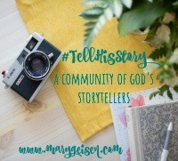 I participate with Mary Geisen and the #TellHisStory linkup  Click the picture to join in on Tuesdays.