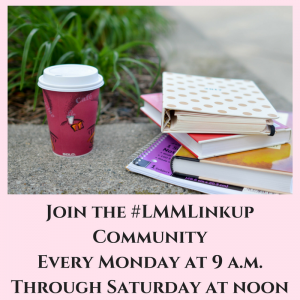 Join-the-LMMLinkup-CommunityEvery-Monday-at-9-a.m.Through-Saturday-at-noon-300x300.png