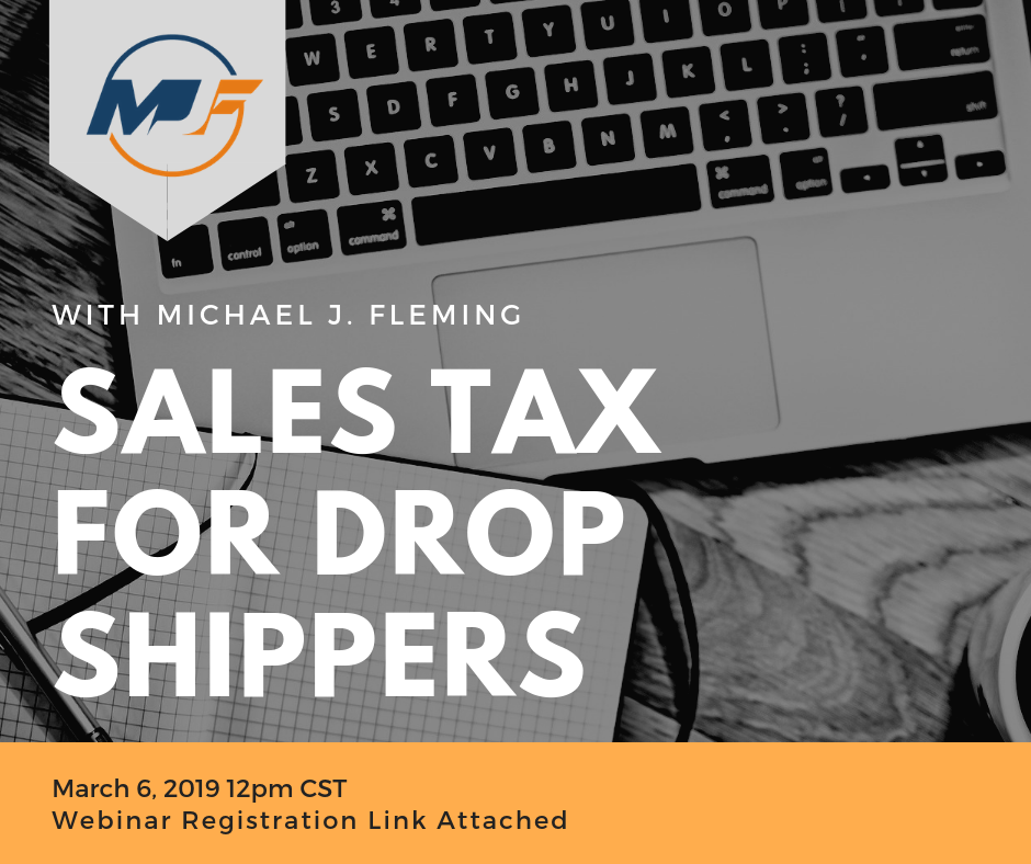 We Will Cover - Sales Tax and how it impacts drop shipping. Click Here To Register