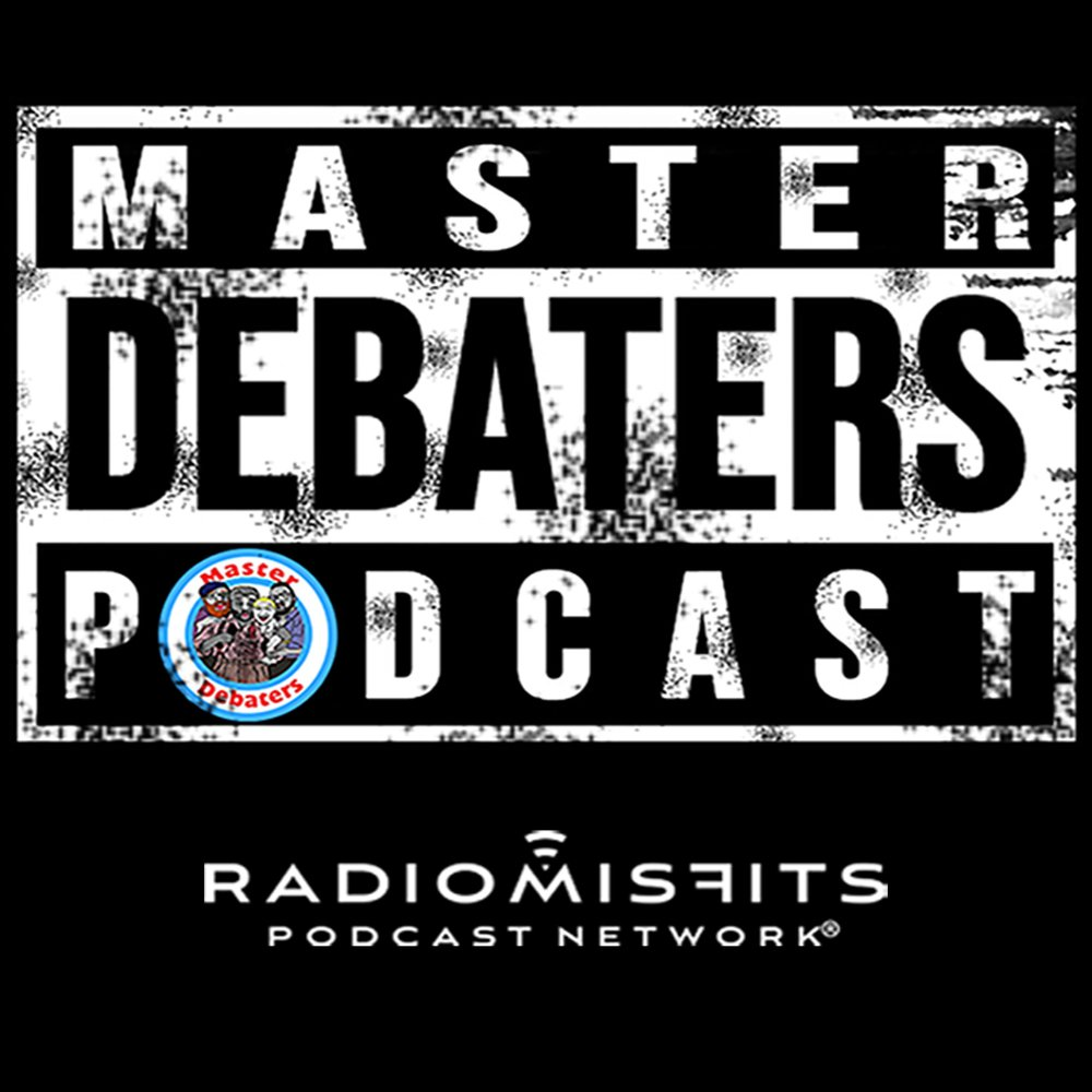 The Master Debaters