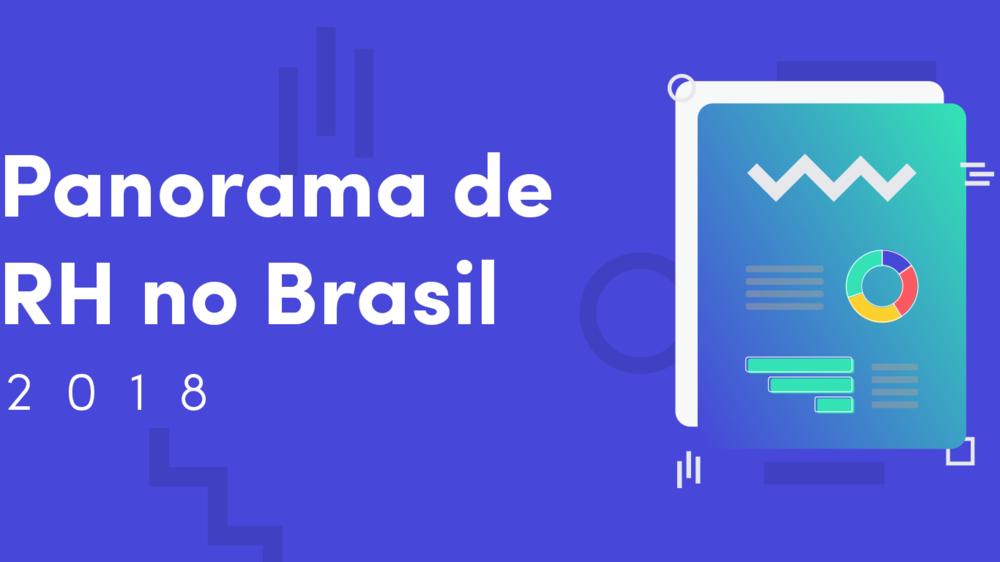 Panorama de RH no Brasil 2018