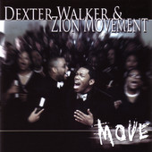 Dexter Walker and Zion Movement 1.jpg