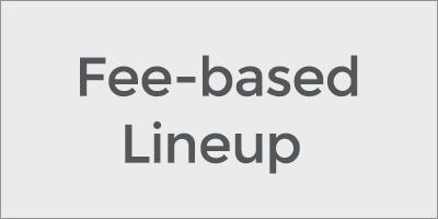 Fee-based Lineup