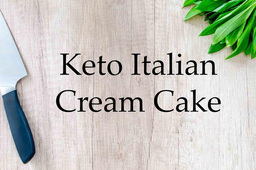 GrannyKeto.com Recipes: Keto Italian Cream Cake