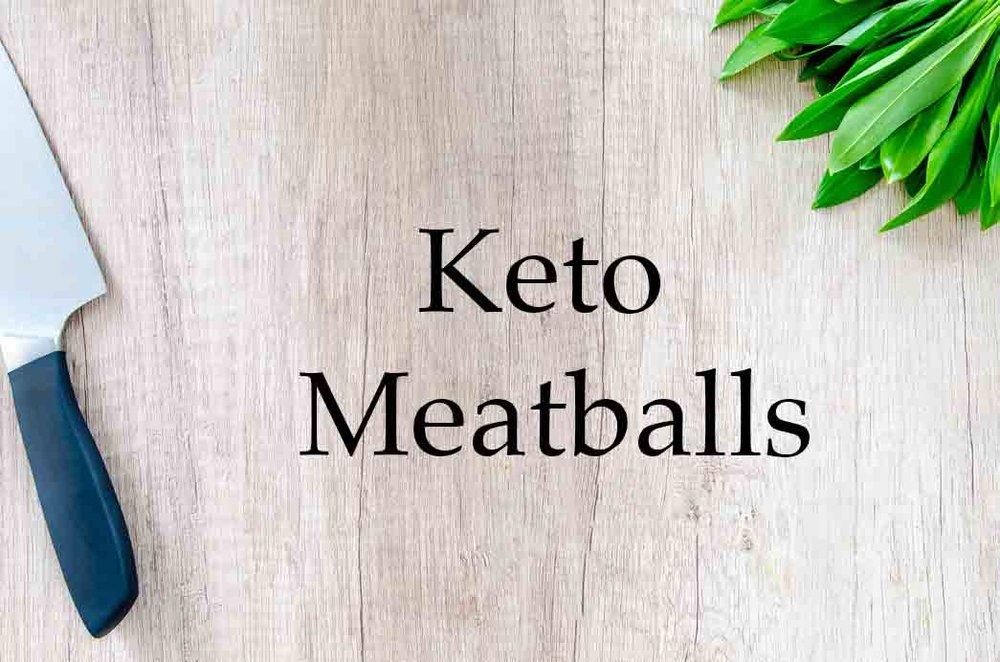 GrannyKeto.com Recipes: Keto Meatballs