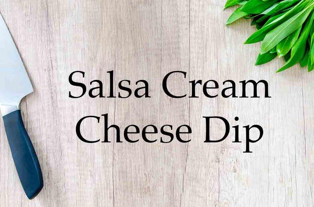 GrannyKeto.com Recipes: Salsa Cream Cheese Dip