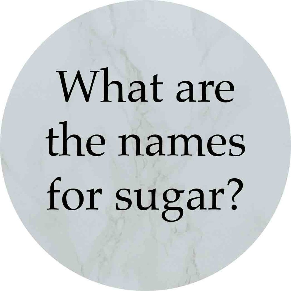 Granny Keto FAQ: What are the names for sugar