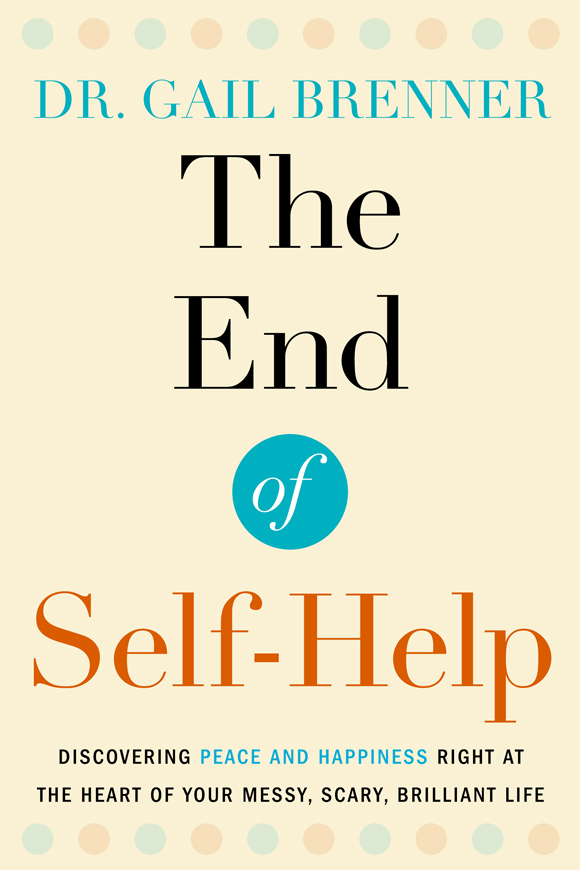 The End of Self Help by Gail Brenner