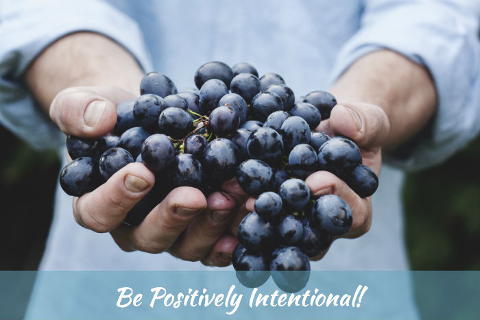 Be Positively Intentional