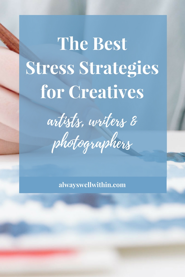 Stress Strategies for Creatives