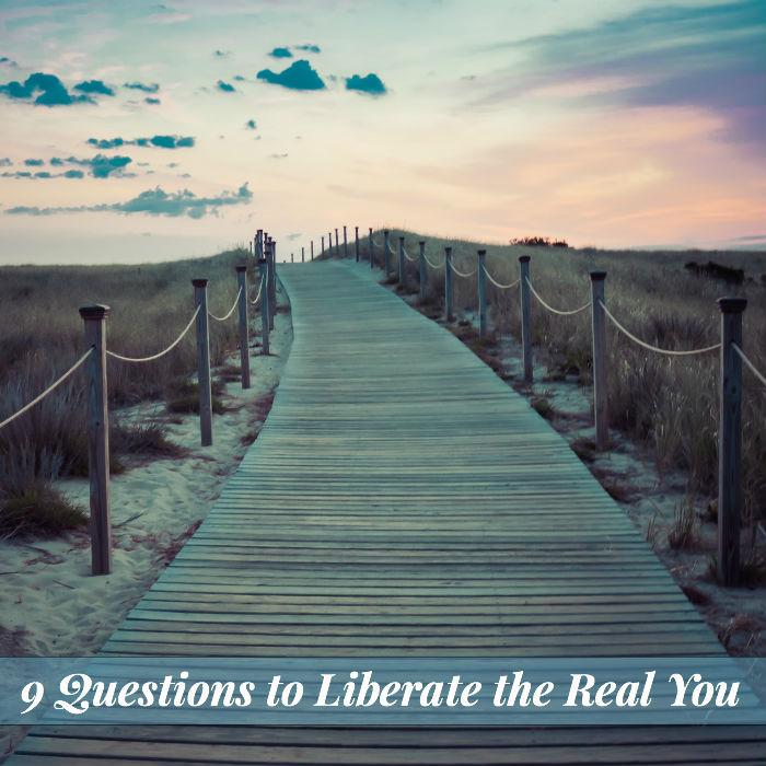 9 Questions to Liberate the Real You