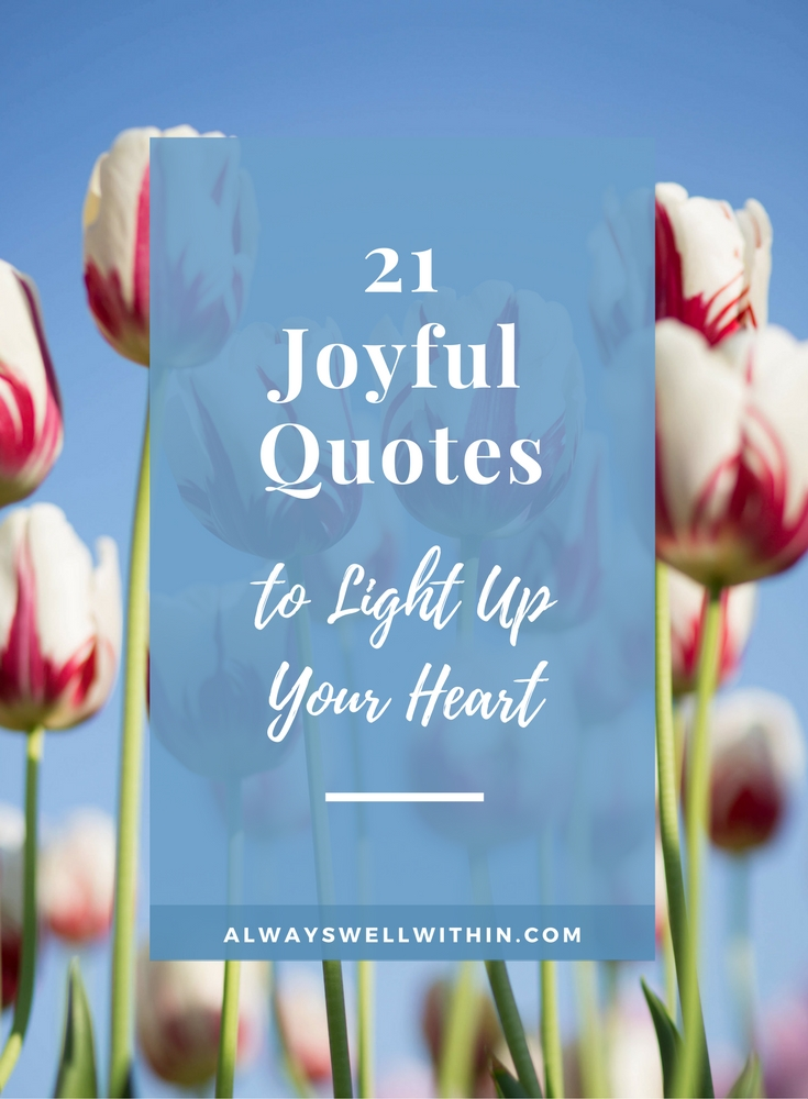 Joyful Quotes | Happiness Quotes